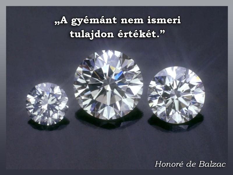 gyémánt idézetek A gyémánt nem ismeri   Idézetek, mondások