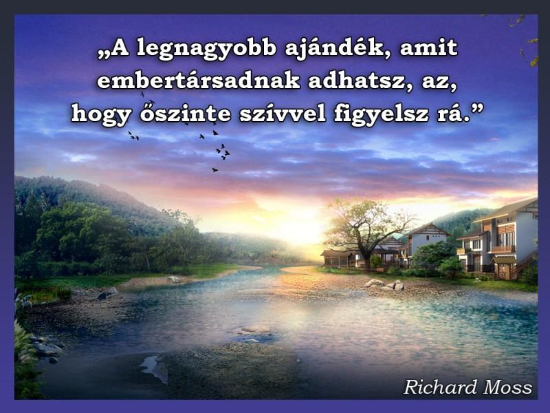 idézetek ajándék A legnagyobb ajándék, amit embertársadnak adhatsz   Idézetek, mondások